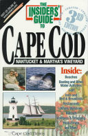 The Insiders' Guide to Cape Cod, Nantucket and Martha's Vineyard