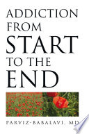 Addiction From Start To The End Book PDF