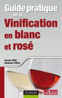 Pdf Guide pratique de la vinification en blanc et rosé Telecharger