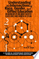 Understanding the Intersections of Race  Gender  and Gifted Education
