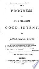 The Progress Of The Pilgrim Good Intent In Jacobinical Times