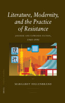 Literature, Modernity, and the Practice of Resistance