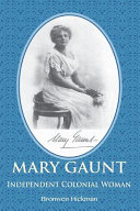 Mary Gaunt: Independent Colonial Woman