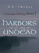 A Vampire Trilogy: Harbors of the Undead