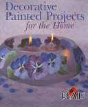 Decorative Painted Projects for the Home Book