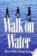 Walk On Water Book