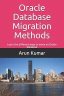 Oracle Database Migration Methods