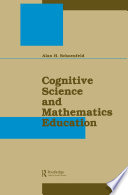 Cognitive Science and Mathematics Education