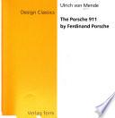 The Porsche 911 by Ferdinand Porsche