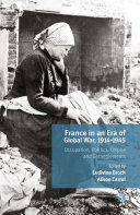 France in an Era of Global War, 1914-1945 [Pdf/ePub] eBook