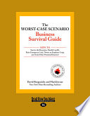 The Worst Case Scenario Business Survival Guide  Large Print 16pt