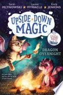 Dragon Overnight (Upside-Down Magic #4) PDF