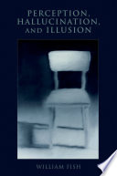 Perception  Hallucination  and Illusion