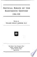 Critical Essays of the Eighteenth Century, 1700-1725