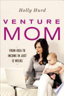Venture Mom