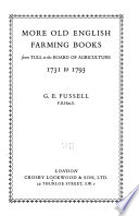 More Old English Farming Books from Tull to the Board of Agriculture, 1731 to 1793