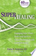 Superhealing Book PDF