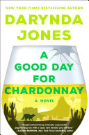 A Good Day for Chardonnay Book PDF