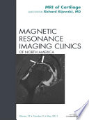 Cartilage Imaging, An Issue of Magnetic Resonance Imaging Clinics - E-Book