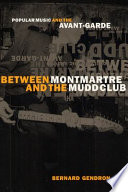 Between Montmartre and the Mudd Club