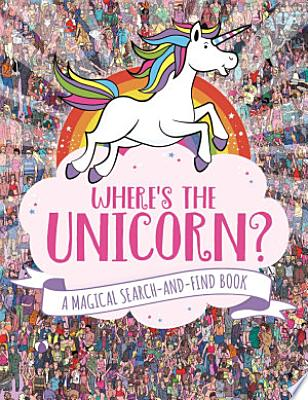 Book cover of 'Where's the Unicorn?' by Paul Moran