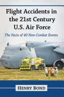 Flight Accidents in the 21st Century U.S. Air Force Pdf/ePub eBook