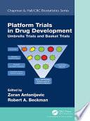 Platform Trial Designs in Drug Development