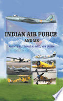 Indian Air Force and Me Book