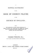 A Rational Illustration of the Book of Common Prayer of the Church of England  etc