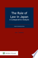 """""""The Rule of Law in Japan: A comparative analysis"""" by Carl F. Goodman"""