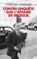 Pdf contre-enquête sur l'affaire de Broglie Telecharger