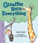 Giraffes Ruin Everything