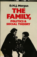 The Family  Politics  and Social Theory