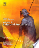 Treatise on Process Metallurgy  Volume 3  Industrial Processes