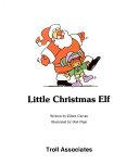 Little Christmas Elf Book PDF
