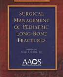 Surgical Management of Pediatric Long Bone Fractures