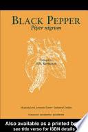 """Black Pepper: Piper nigrum"" by P. N. Ravindran"