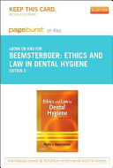 Ethics And Law In Dental Hygiene Pageburst E Book On Kno Retail Access Card