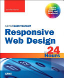 Responsive Web Design in 24 Hours  Sams Teach Yourself