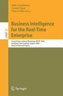 Business Intelligence for the Real Time Enterprise