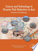 Science And Technology In Disaster Risk Reduction In Asia Book PDF