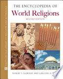 """""""The Encyclopedia of World Religions"""" by Robert S. Ellwood, Gregory D. Alles"""