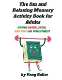 The Fun and Relaxing Memory Activity Book for Adults