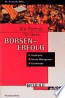 Die Formel für ihren Börsenerfolg - workbook  : Strategien, Money Management, Psychologie , Band 1
