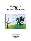 Fossil Fuel CO2 and the Angry Climate Beast