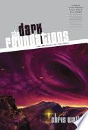 The Dark Foundations