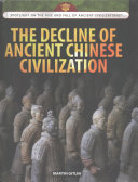 The Decline of Ancient Chinese Civilization