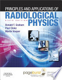 Principles And Applications Of Radiological Physics E Book Book PDF