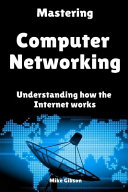 Mastering Computer Networking