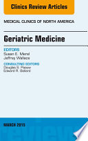Geriatric Medicine  An Issue of Medical Clinics of North America